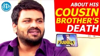 Manchu Manoj About His Cousin Brother's Death || Frankly With TNR || Talking Movies with iDream