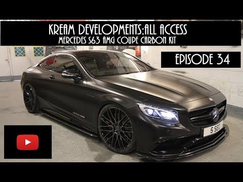 Mercedes S63 AMG Coupe Kream carbon conversion  - Kream Developments:All access Episode 34 [VIDEO]