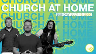 Wellspring Church Online Service | Sunday, July 19, 2020