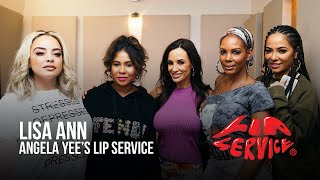 Angela Yee's Lip Service Ft. Lisa Ann