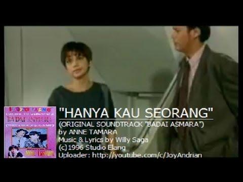 Anne Tamara - Hanya Kau Seorang (Ost. Badai Asmara) (Original Music Video)