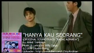 Video Anne Tamara - Hanya Kau Seorang (Ost. Badai Asmara) (Original Music Video) download MP3, 3GP, MP4, WEBM, AVI, FLV Agustus 2018