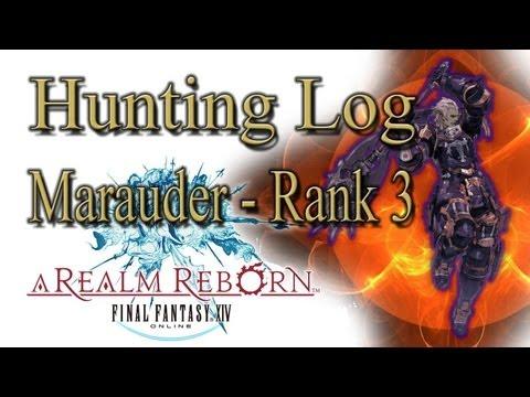 Final Fantasy XIV: A Realm Reborn - Marauder Rank 3 - Hunting Log Guide