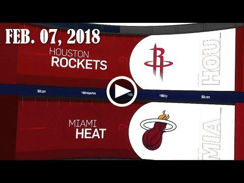 2018.02.07 NBA DAILY RECAP : HOU @ MIA