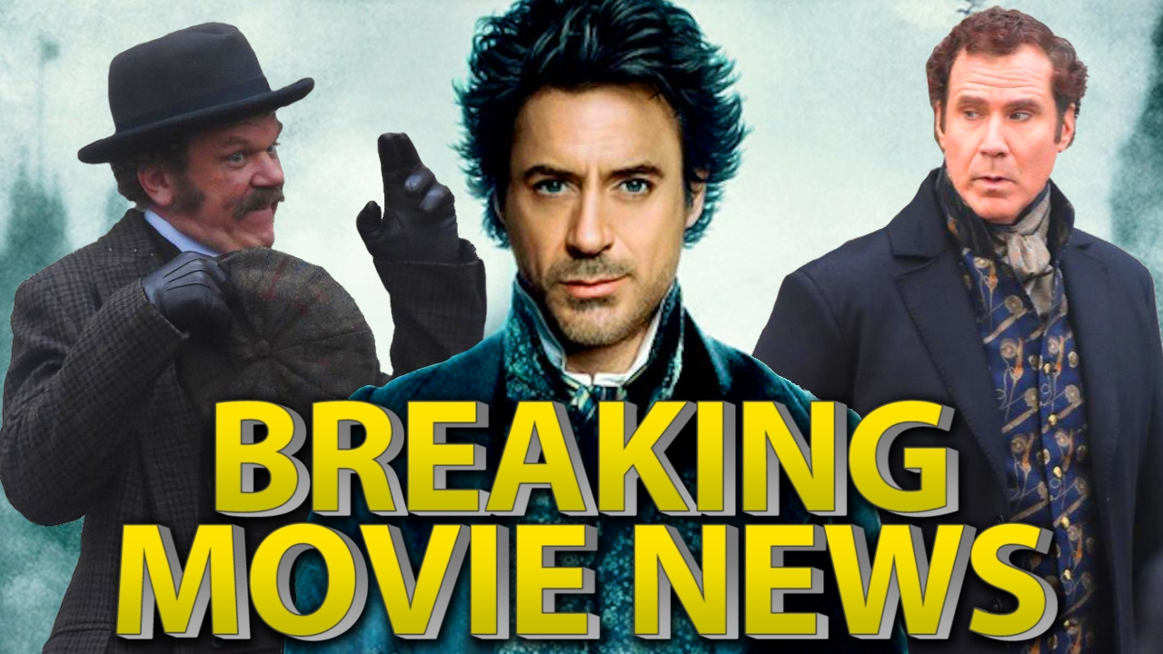 Breaking Movie News New Holmes And Watson Movie And Sherlock Holmes 3  Delayed!!! - YouTube