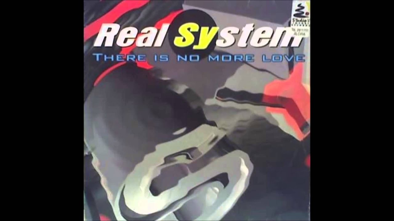 Real System There Is No More Love Extended Club 1995 Youtube