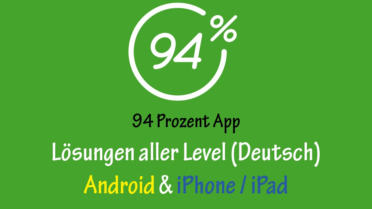94 prozent 94 app l sung level 1 20 android ios for Badezimmer 94 prozent