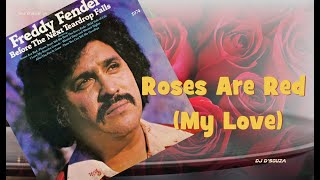 Freddy Fender - Roses Are Red My Love (1974)