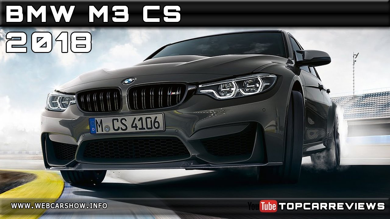 2018 bmw m3 cs review rendered price specs release date youtube. Black Bedroom Furniture Sets. Home Design Ideas