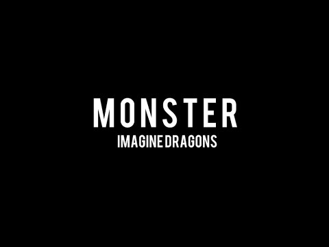 Monster - Imagine Dragons (Lyric Video) - YouTube