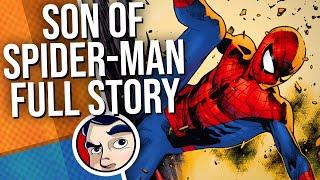 Son of Spider-Man, Spider-Man Bloodlines - Full Story | Comicstorian