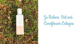 Download lagu Scent Review: Jo Malone Oat and Cornflower cologne