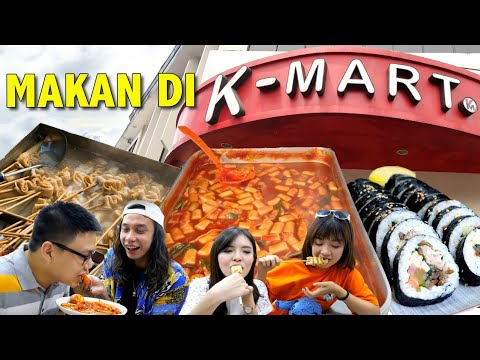 KOREAN STREET FOOD Di K-MART SUPERMARKET !! BERASA DI KOREA !! ( ft Gerry Girianza )