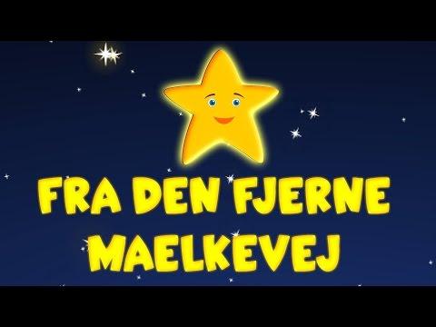 Fra den fjerne mælkevej | Danske børn sange | Twinkle Twinkle Little Star in Danish