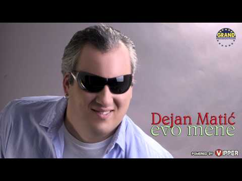 Dejan Matic - Evo mene - (Audio 2011)