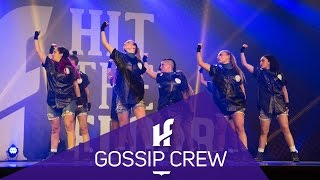 GOSSIP CREW | 2nd Place - Showcase | Hit The Floor Lévis #HTF2015