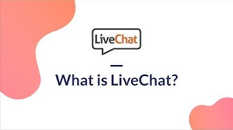 What is LiveChat?