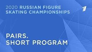 Pairs. Short program. 2020 Russian Figure Skating Championships/Пары. Короткая программа