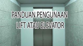 Cara Naik Lift atau Elevator yang Baik bagi pertama kali