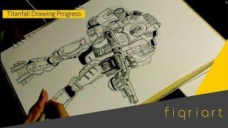Ttanfall Drawing Progress   How To Draw Titan