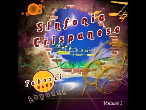 Sinfonia Crispanese Vol.3-Fabozzi Band 2013