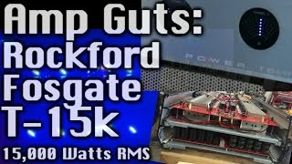 Amp Guts - Rockford Fosgate T15k Cracked Open - 15,000 Watts RMS (bonus 8 18