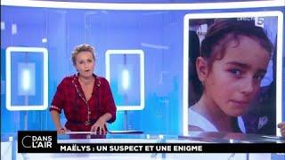 Maëlys : un suspect et une enigme  #cdanslair 26.09.2017
