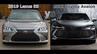 2019 Lexus ES vs. 2019 Toyota Avalon Which is better? [Lastest News]