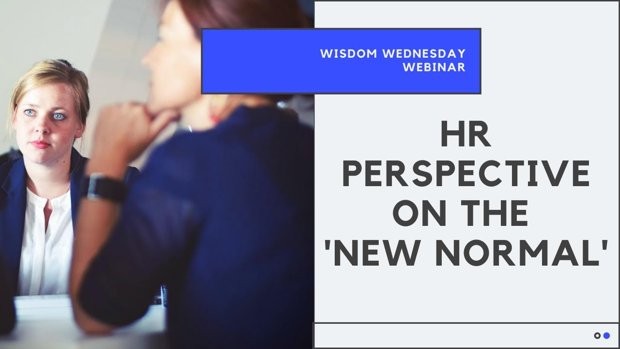 HR Perspective on the 'New Normal'