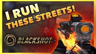I RUN THESE STREETS! | BlackShot Mercenary Warfare FPS - Gameplay!