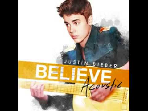 Justin Bieber Baby Acoustic Version Believe Acoustic Album(Deluxe Edition) leaked