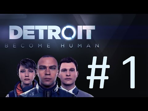 Detroit: Become Human Osa 1