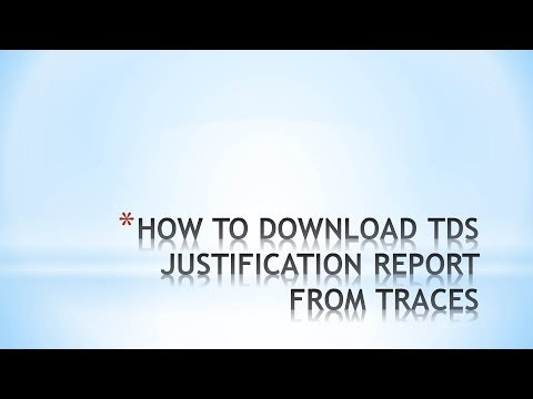 How To Download Tds Justification Report Youtube