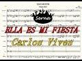 Ella es mi fiesta Carlos Vives Charanga - Partitura Arreglos musicales Serna