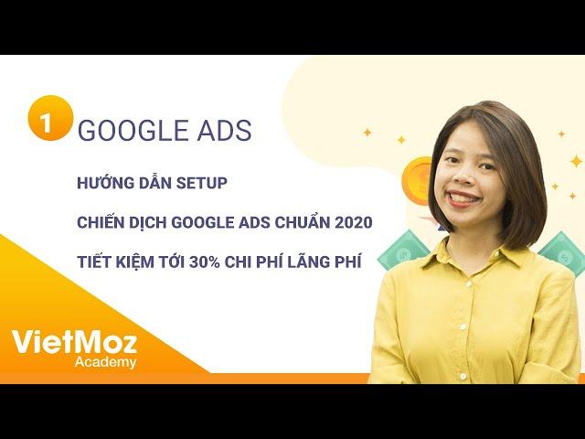 [Hiên Nguyễn] Bài 2: HƯỚNG DẪN TẠO CHIẾN DỊCH QUẢNG CÁO GOOGLE ADWORDS – GOOGLE ADS 2020