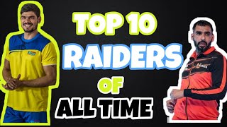 TOP 10 RAIDERS OF ALL TIME | PRO KABADDI