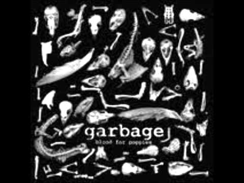 garbage blood for poppies heads down here we come butch vig remix