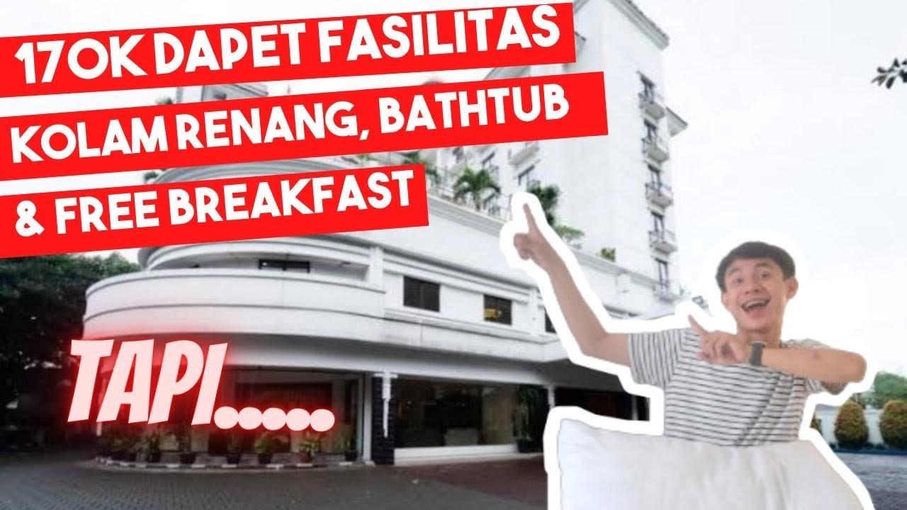 Hotel Di Bandung Cuma 170k Ada Kolam Renang Bathtub Free Breakfast Review Hotel Vue Palace Youtube