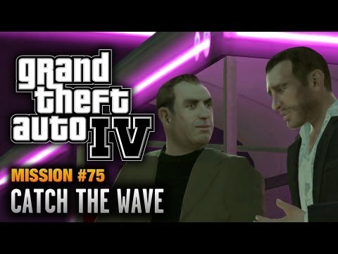 GTA 4 - Mission #75 - Catch the Wave (1080p)