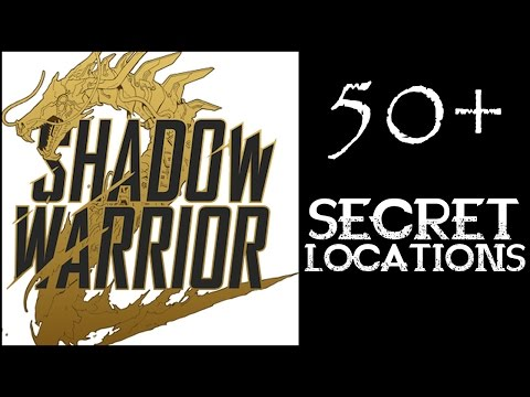 "Shadow Warrior 2 - Secret Locations [50+ for Achievement ""Ancient Chinese Secrets""]"