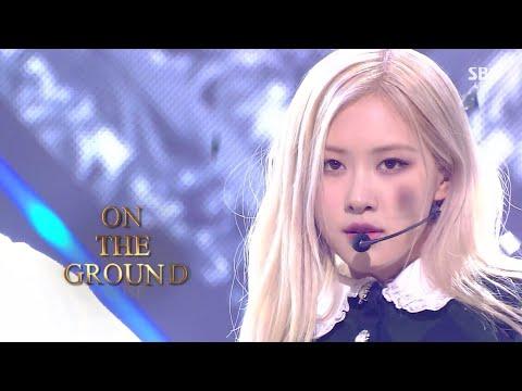ROSÉ - 'On The Ground' 0404 SBS Inkigayo - BLACKPINK