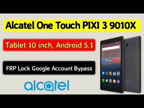 Tablet alcatel one touch pixi 3 9010x frp lock