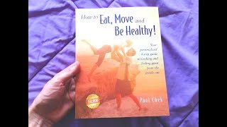 Amazon book link http://amzn.to/2tzuimh review - how to eat, move and be healthy ! by c.h.e.k institute , poul chek one of the best fitniss books you ca...