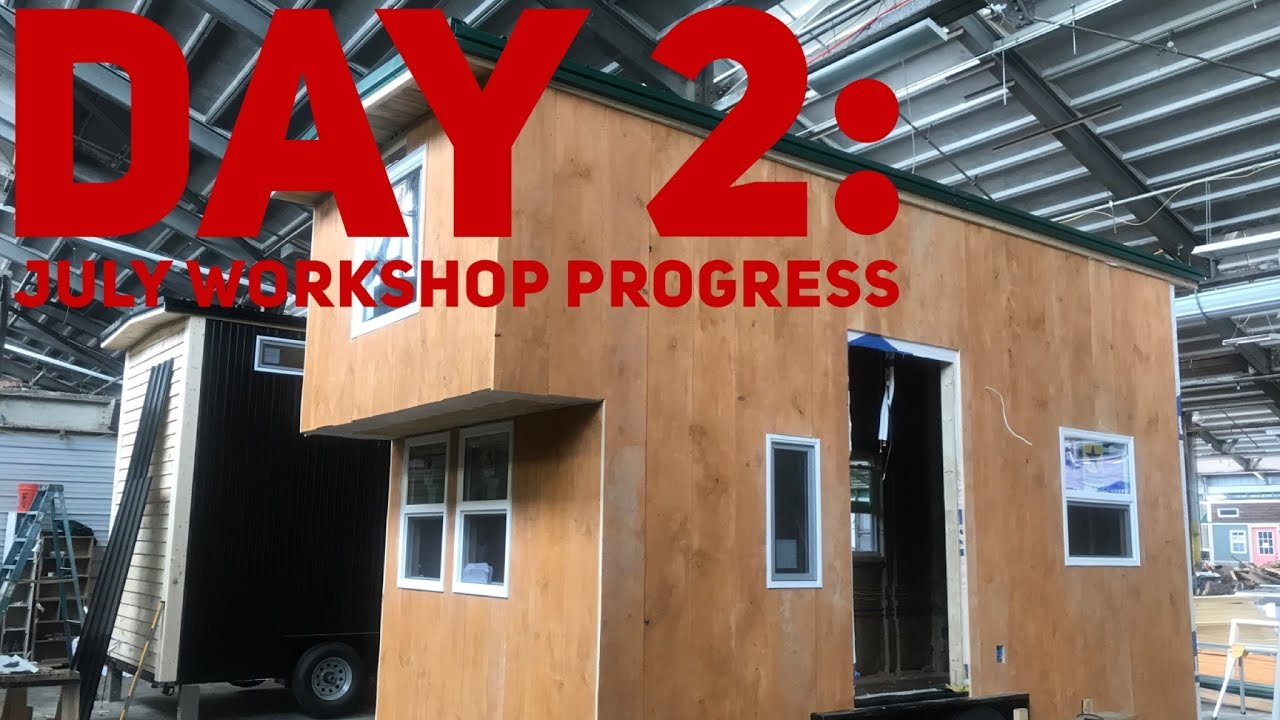 Incredible Tiny Homes Build Your Own Tiny Home Workshop