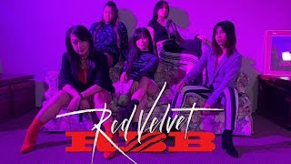 [RBB (REALLY BAD BOY) DANCE COVER] -- RED VELVET -- 레드벨벳 [YOURS TRULY x LEG4CY]