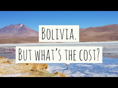 Bolivia. But what's the cost? | How expensive is travelling the world?