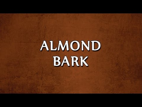 Almond Bark | RECIPES | EASY TO LEARN