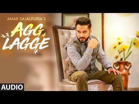 "Amar Sajaalpuria: Agg Lagge (Audio Song) Jaymeet   Latest ""Punjabi Songs"" 2018   T-Series"