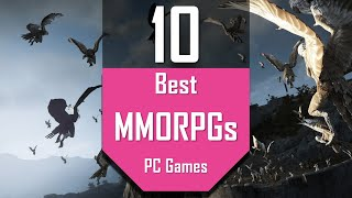 Best MMORPG Games | TOP10 MMORPG for PC