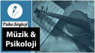 Müzik ve Psikoloji | PsikoSöyleşi